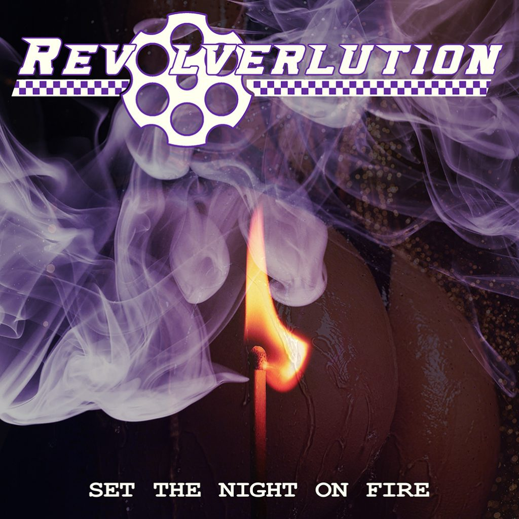 Revolverlution - Set The Night O