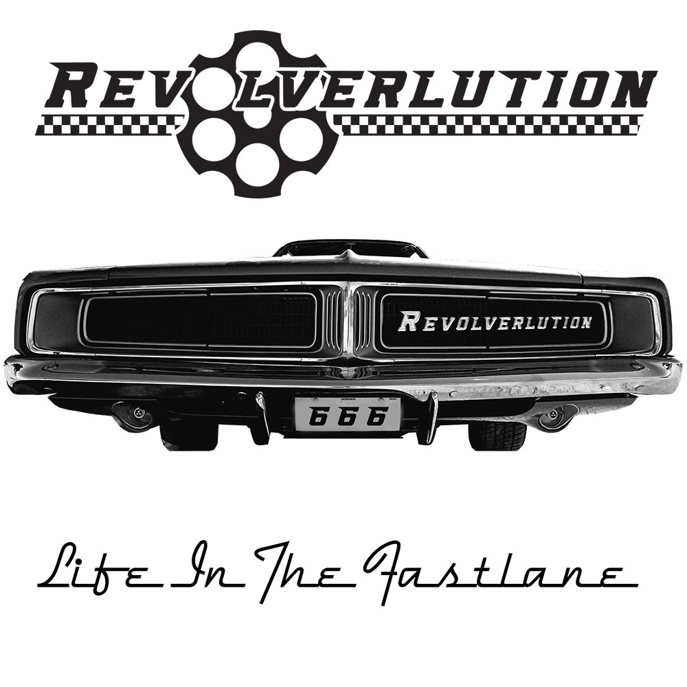Revolverlution - Life In The Fastlane - Artwork